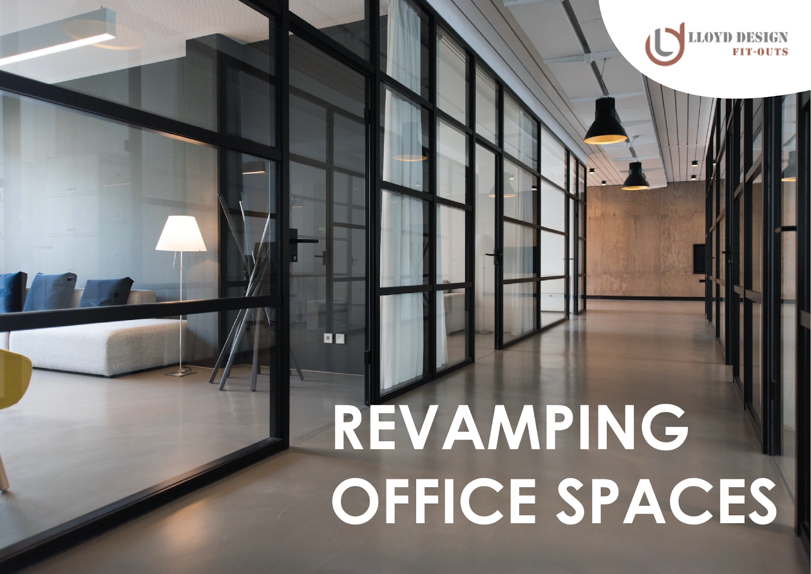 Revamping Office Space of Interior fit-out companies in UAE - 3 reasons why your office space needs a revamp