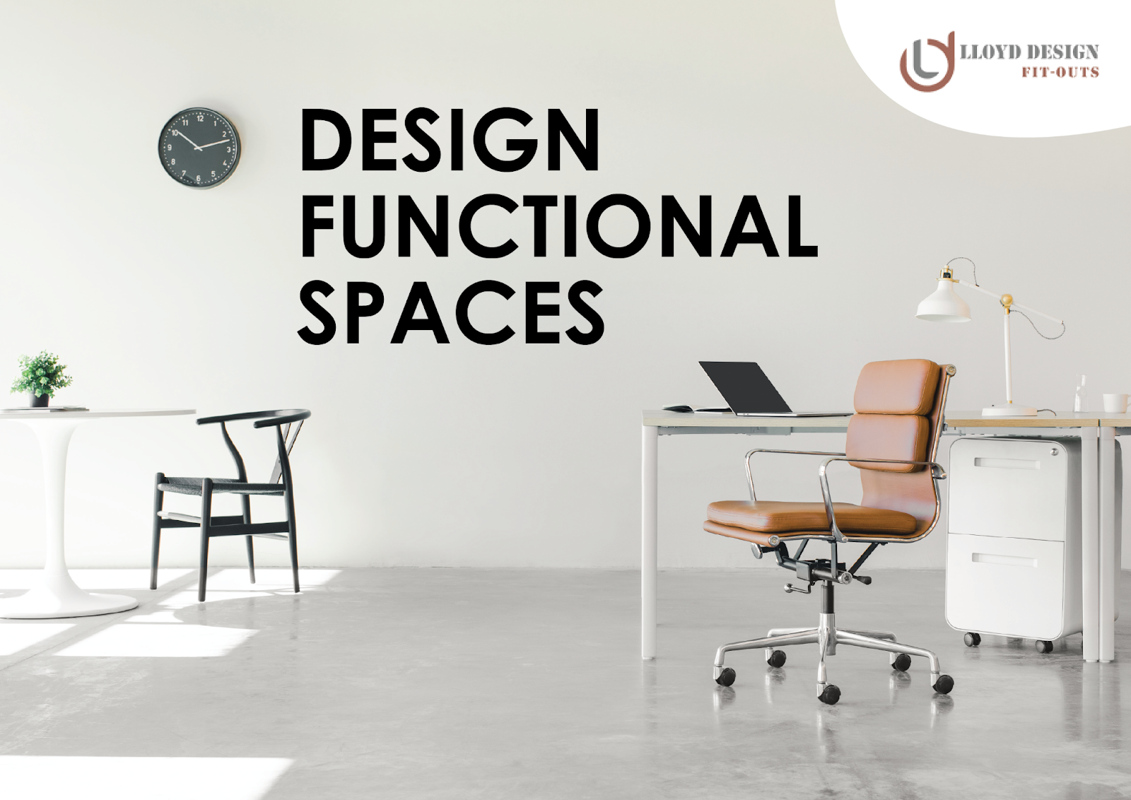 Design Functional Spaces by Best interior design companies in dubai - 3 ways to design functional spaces